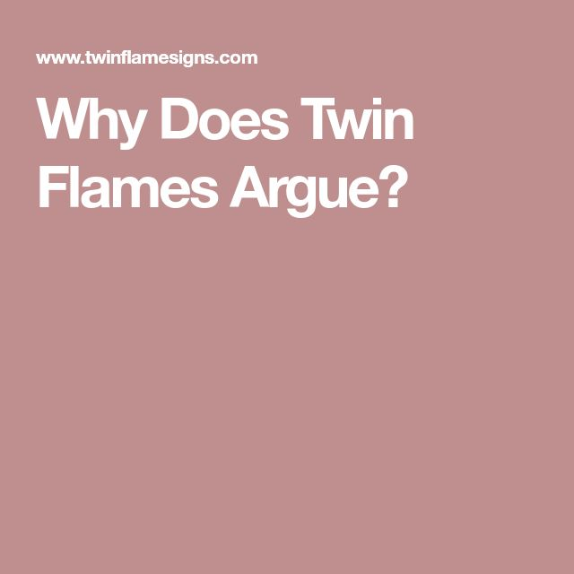 The 25 best twin flame love ideas on pinterest twin flame why does twin flames argue fandeluxe Images