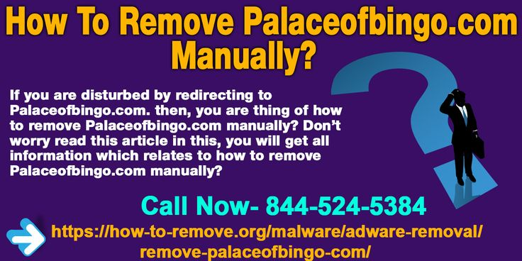 If you are disturbed by redirecting to Palaceofbingo.com. then, you are thing of how to remove Palaceofbingo.com manually? Don't worry read this article in this, you will get all information which relates to how to remove Palaceofbingo.com manually?