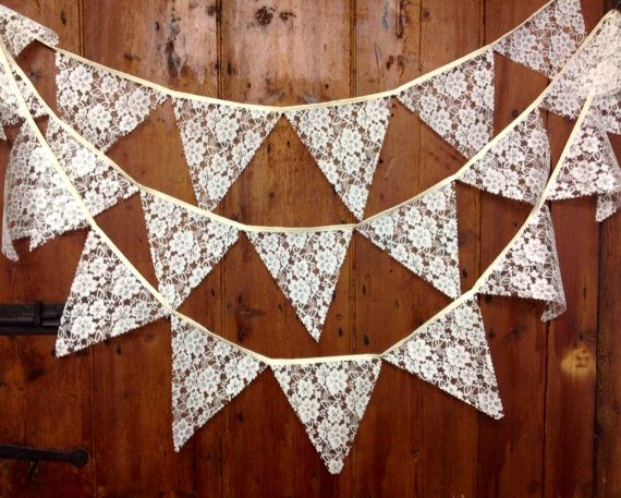 lace bunting- we can buy cheap lace because it doesnt matter how it hangs. also it won't frey and will brighten up the barn