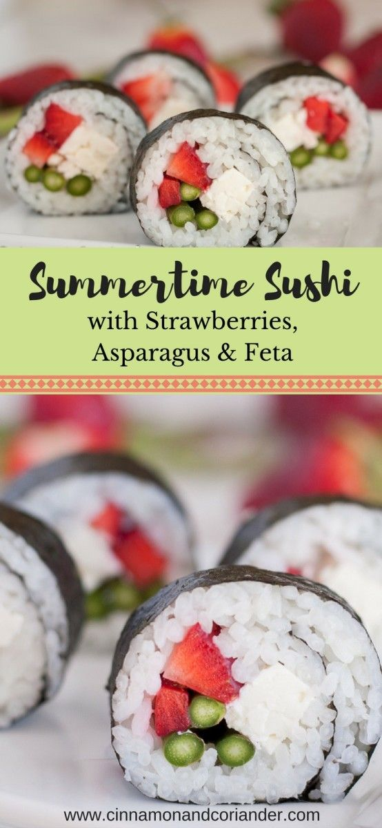 Vegetarian Sushi with Strawberries, Green Asparagus & Feta by cinnamonandcoriander.com. Try this healthy & summery spin on sushi with strawberries, green asparagus, and feta cheese! It makes for a perfect vegetarian lunch or snack for those hot summer days ahead! #sushirecipes, #cinnamonandcoriander, #creativesushi, #sushiathome,