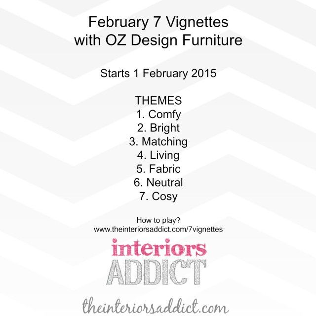 February 7 Vignettes with OZ Design Furniture