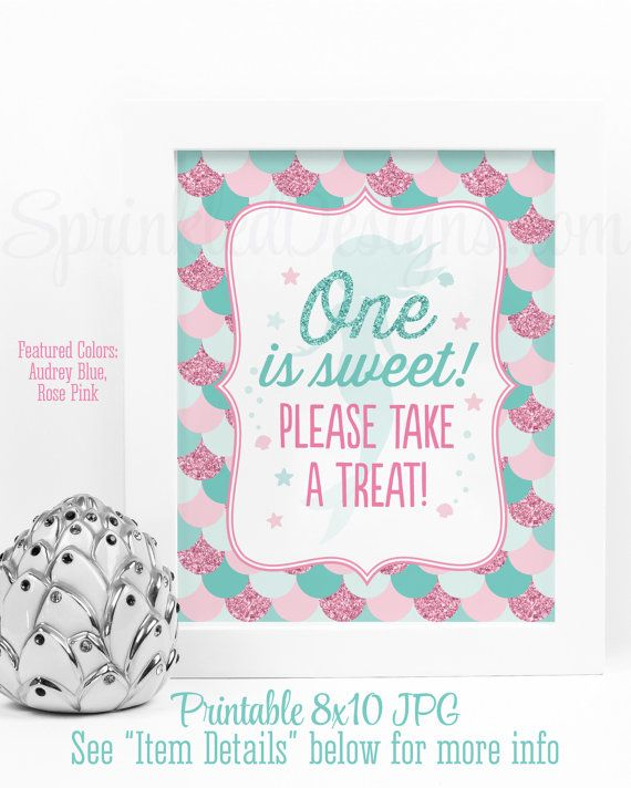 Pink & Aqua Mermaid Party Decorations Favor Sign, One is Sweet Please Take A Treat, Printable Mermaid 1st Birthday Decor Sign Rose Pink Beach Glass Teal by SprinkledDesigns.com