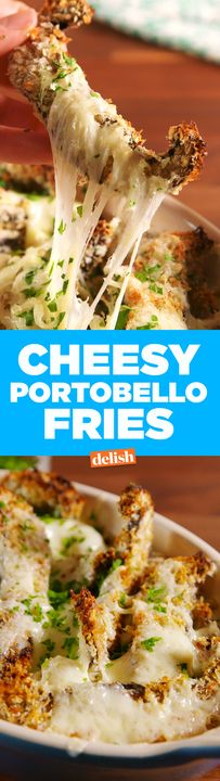 Cheesy Portobello Fries make it so easy to get your veggie fix. Get the recipe from Delish.com.
