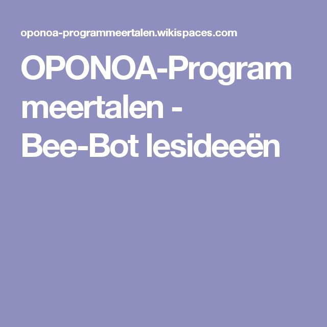 OPONOA-Programmeertalen - Bee-Bot lesideeën
