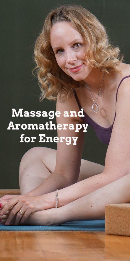 Yin Yoga, Massage and Aromatherapy for Energy