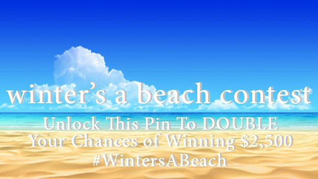 This PIN IS NOW UNLOCKED! Thank you!  Now, Each Pin (including all the pins made) will earn you an extra entry into our $2500 Winter's a Beach Contest brought to you by #DioGuardi Tax Law. The more you share this, the more chances you could win. Happy Pinning and Pin Daily!  http://www.dioguardi.ca/contest/