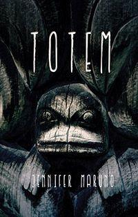 Jennifer Maruno - Books - Totem