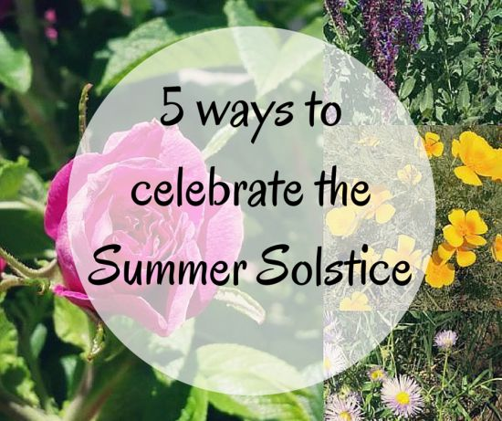 Summer Solstice Blessings! Here's my top 5 ways to celebrate the longest day of the year: http://gypsyartevents.com/2015/06/21/5-ways-to-celebrate-the-summer-solstice/