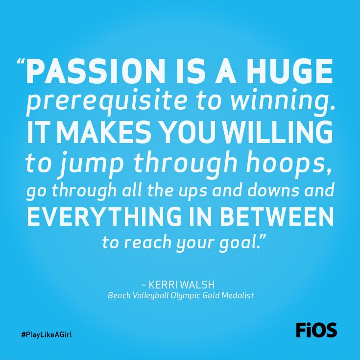 Kerri Walsh Quote on Passion #Volleyball #BeachVolleyball