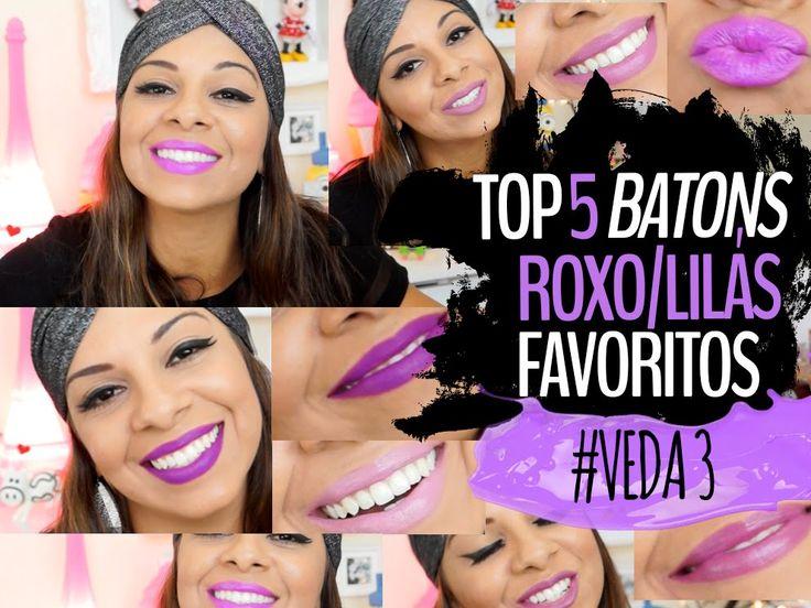 #VEDA 3 Top 5 Batons Roxos/Lilás Favoritos do momento