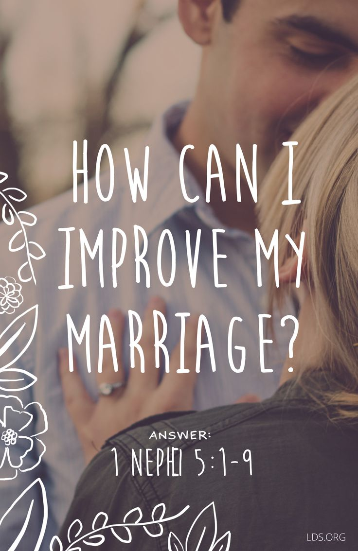 Improving marriage?...Always a good thing...never hurts to try for better! Book of Mormon Answers