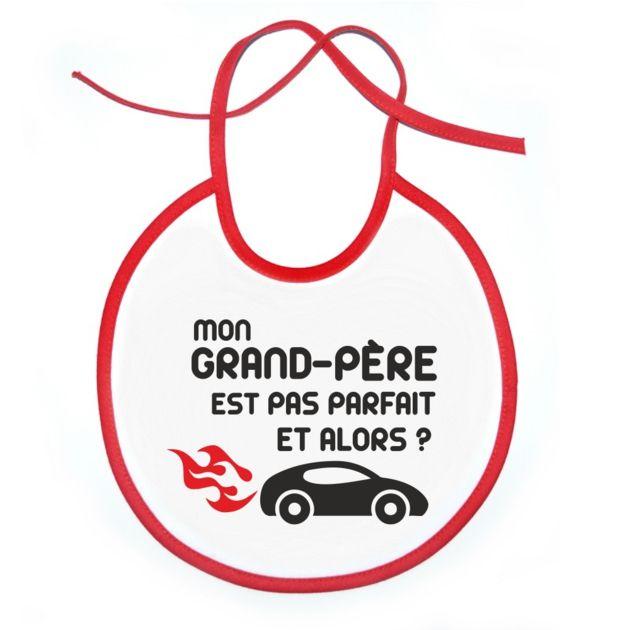 Bavoir: Mon GRAND-PÈRE est pas parfait et alors? -voiture SiMedio