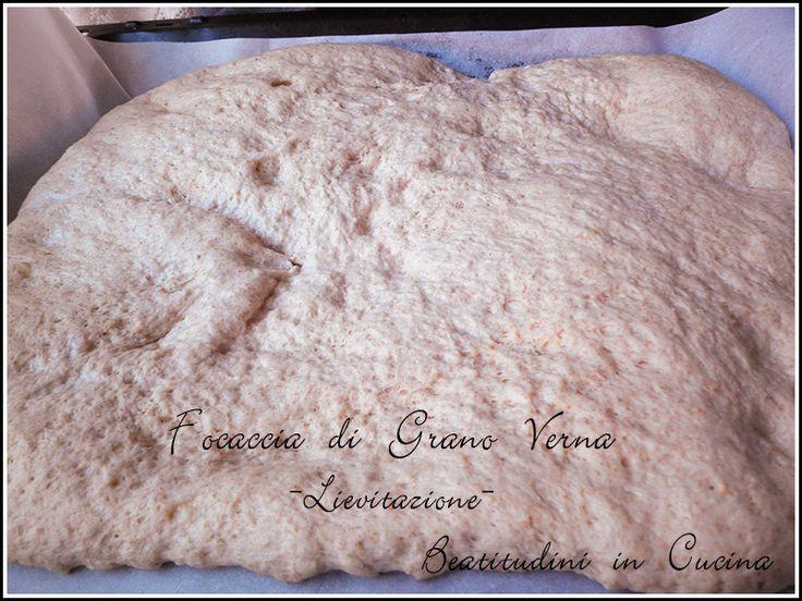 Focaccia di Grano Verna, la schiacciata come la preparavano le nostre nonne! La ricetta per la focaccia di Grano Verna