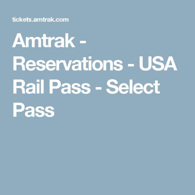 Amtrak - Reservations - USA Rail Pass - Select Pass