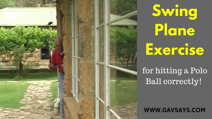 GavSays.com - Polo Playing Tips - Check your Swing: This is a brilliant little exercise to make sure that your swing plane is correct. You will also find some great tips on the correct setup. Let's hit that polo ball...