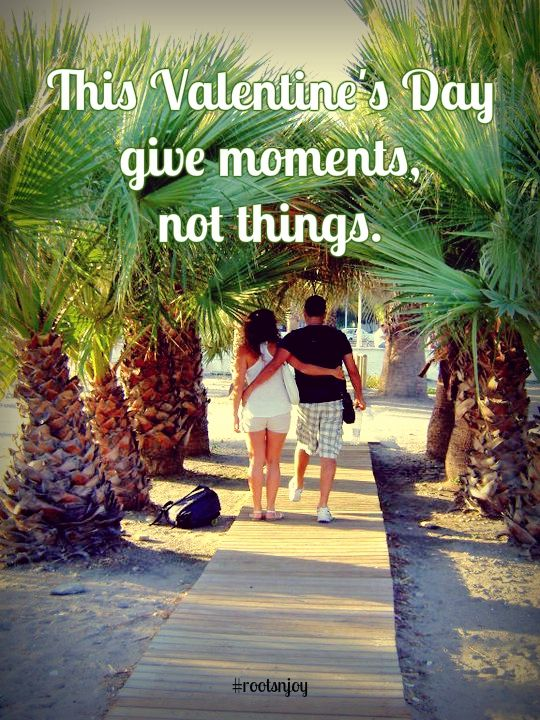 This Valentine's Day give moments, not things.   #valentinesday #tenerife #givemomentsnotthings #love #travel