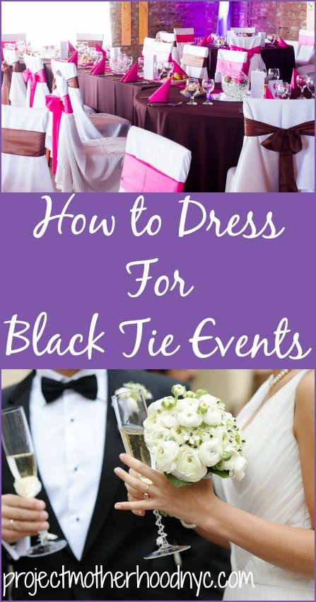 Not sure how to dress for black tie events in the twenty-first century? Our guide will leave you feeling like a pro! via @projmotherhood