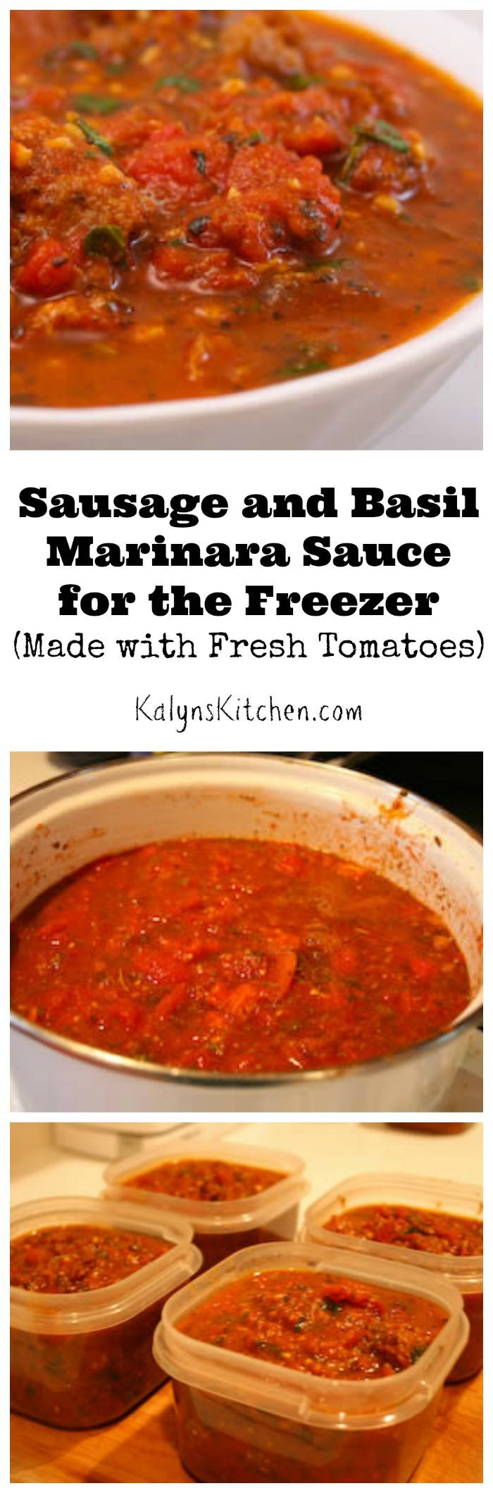 Sausage And Basil Marinara Sauce For The Freezer Made With Fresh Tomatoes Gardens Olives And