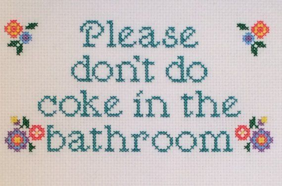 Colorful Flowers Please Don T Do Coke In The Bathroom Cross Stitch Pattern Beginner Embroidery Digital Download Chart Diy Xstitch Art In 2020 Cross Stitch Cross Stitch Patterns Cross Stitch Funny