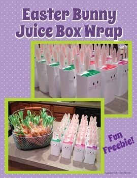 Free printable......make your own bunny juice boxes http://www.teacherspayteachers.com/Product/Fun-Freebie-Easter-Bunny-Juice-Box-Wrap