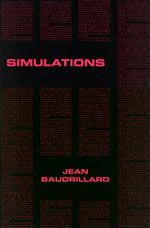 Jean Baudrillard , 'Simulations' • One of the most influential essays of the 20th century, Simulations was put together in 1983 in order to be published as the first little black book of Semiotext(e)'s new Foreign Agents Series. A clinical vision of contemporary consumer societies where signs don't refer anymore to anything except themselves. They all are generated by the matrix.