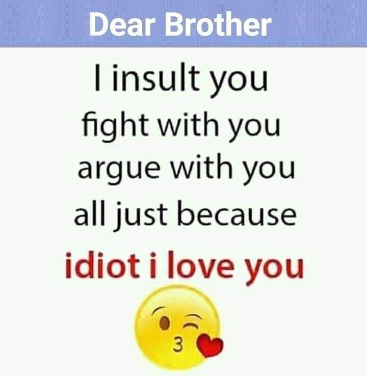 Tag Mention Share With Your Brother And Sister Friends Quotes Funny Friendship Quotes Sister Quotes Funny
