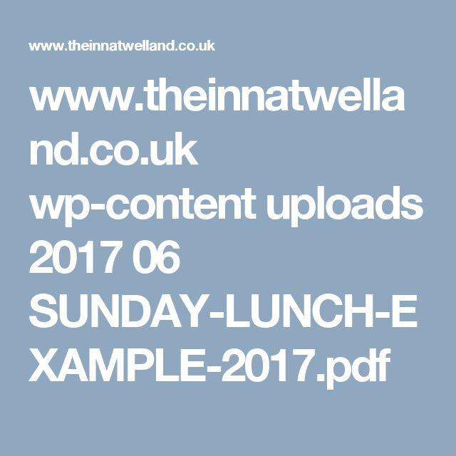 www.theinnatwelland.co.uk wp-content uploads 2017 06 SUNDAY-LUNCH-EXAMPLE-2017.pdf