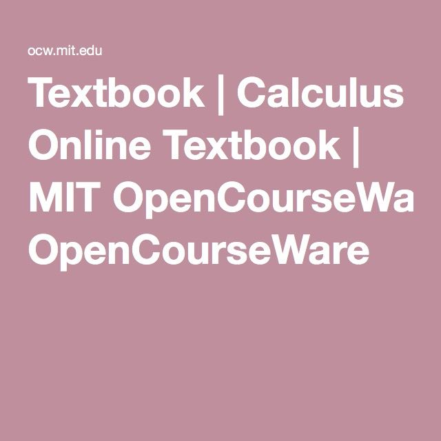 Textbook | Calculus Online Textbook | MIT OpenCourseWare