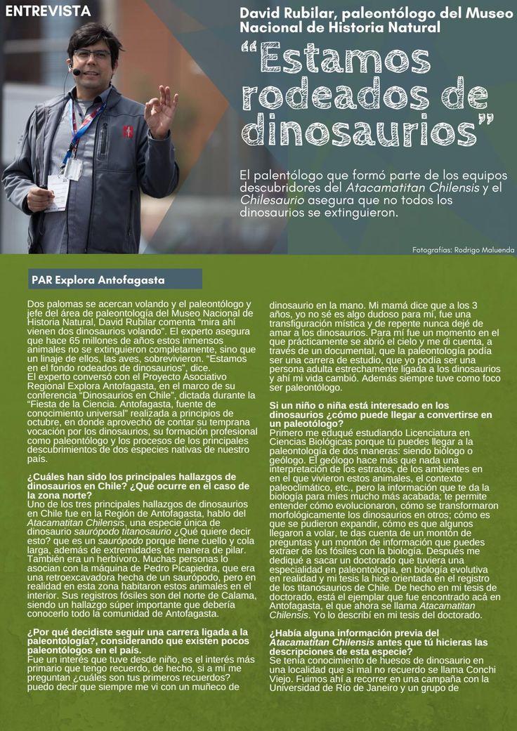 Los amigos del Par Explora Antofagasta le hicieron una muy buena entrevista a David Rubilar Rogers, Jefe del Área de Paleontología del MNHN. Entre otras cosas, nos cuenta que «estamos rodeados de dinosaurios».