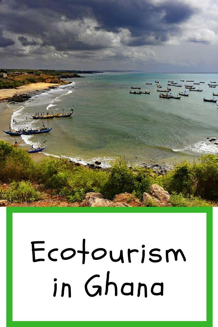 Information On Ecotourism Destinations In Ghana Ghana I Africa