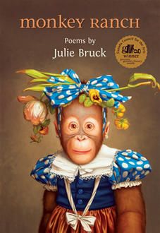 A Flying Monkey + Monkey Ranch by Julie Bruck (Brick Books): Excerpt and cocktail pairing