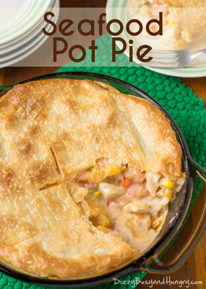 Seafood Pot Pie - So easy and always a hit with the whole family! http://www.dizzybusyandhungry.com/seafood-pot-pie/ #potpie #easyrecipes