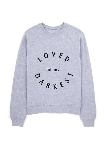 Christian Apparel from Shop Source | Loved at my Darkest Sweatshirt