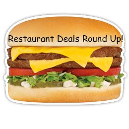 RESTAURANT COUPONS $$ Restaurant Deals Round Up (7/5)!