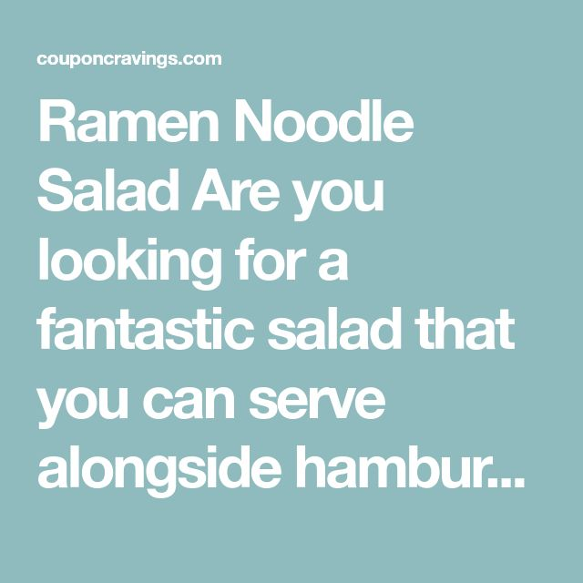 Ramen Noodle Salad Are you looking for a fantastic salad that you can serve alongside hamburgers on the grill, chicken breasts or even pork chops? This ramen noodle salad is one of our favorites and it is so very simple to throw together. And, the ingredients are very inexpensive, so you can whip this salad …