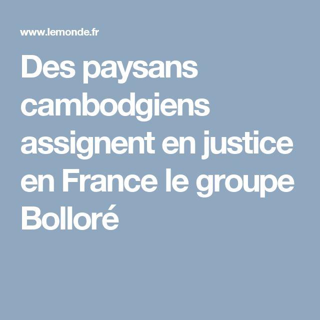 Des paysans cambodgiens assignent en justice en France le groupe Bolloré