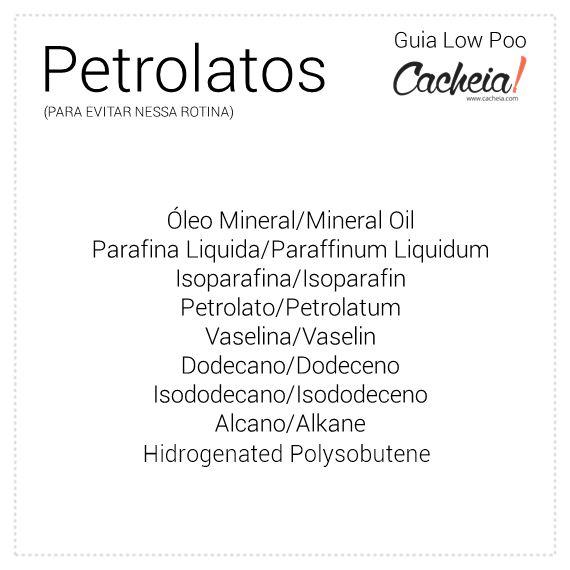 PETROLATOS-PARA-EVITAR Só podem ser retirados do cabelo com uso de shampoos que contenham surfactantes pesados. Petrolatum/Petrolato (vegan) C13-14 Cera Microcristalina/ Microcrystalline Wax