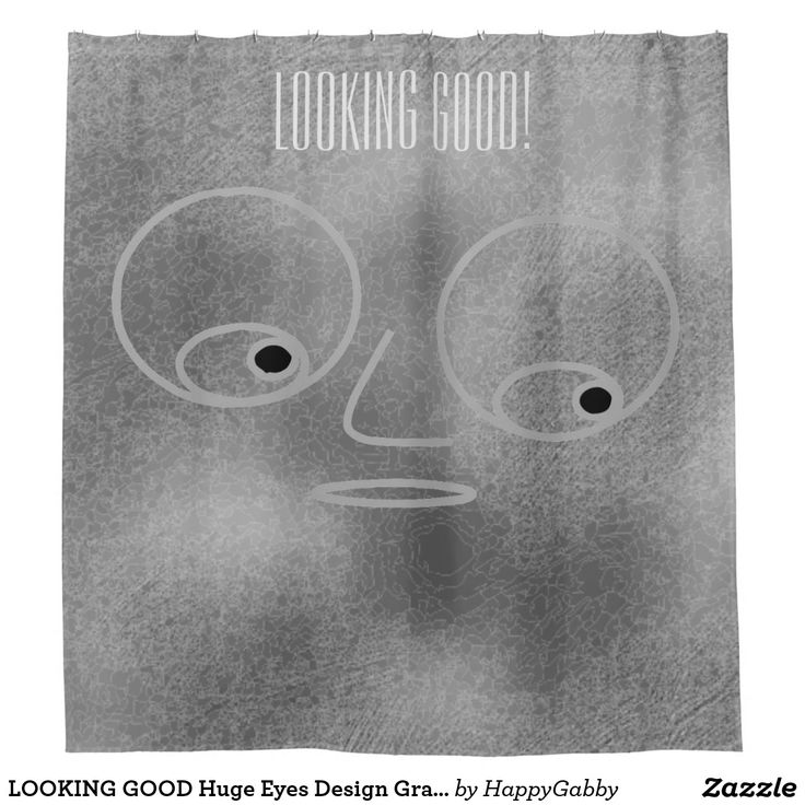 LOOKING GOOD Huge Eyes Design Gray Color Funny Shower Curtain