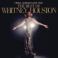 Whitney: The Greatest Hits by Whitney Houston on Apple Music