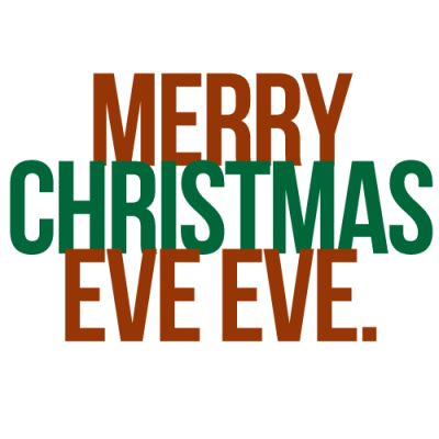 Merry Christmas Eve Eve christmas merry christmas christmas quotes christmas eve christmas quote christmas comments
