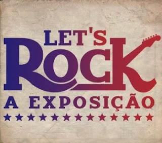LET'S ROCK – A EXPOSIÇÃO  Quando: De 4 de abril a 27 de maio, 10h às 22h  Onde: Oca - Parque do Ibirapuera (Av. Pedro Álvares Cabral, s/n, portão 3)