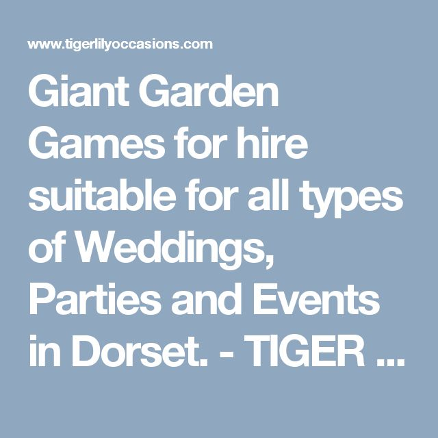 Giant Garden Games for hire suitable for all types of Weddings, Parties and Events in Dorset. - TIGER LILY OCCASIONS