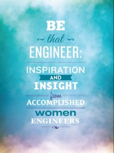 Society of Women Engineers Writes the Book on Being Female in the Industry