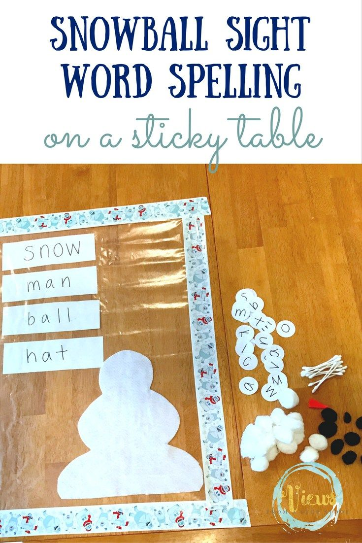 This activity is perfect for kids of varying ages. Decorate the snowman or spell snowball sight words on a sticky table! Preschoolers love this!