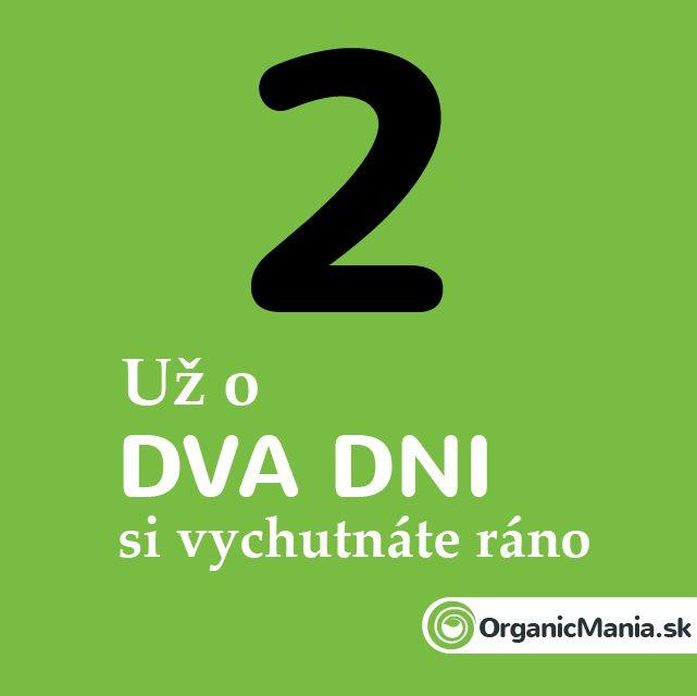 Už o dva dni si vychutnáte ráno :) #organicmania