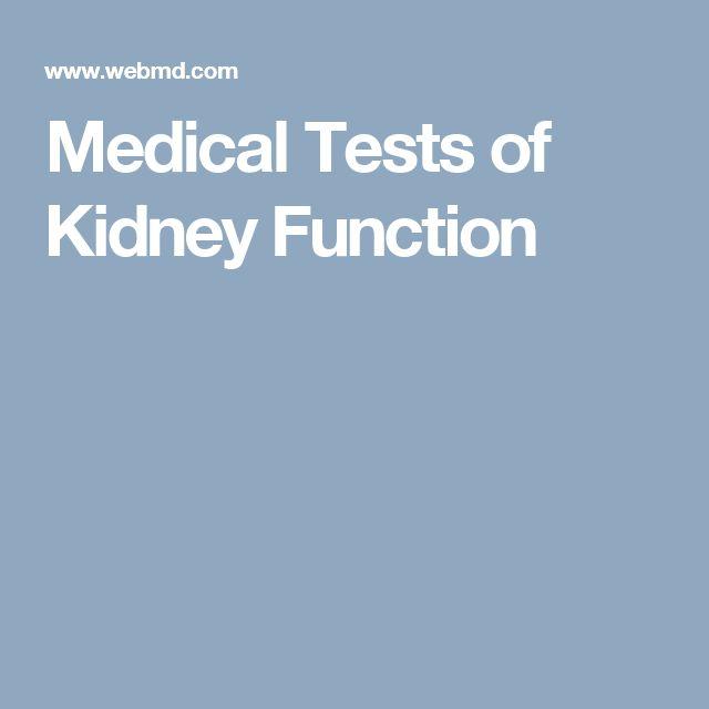 Medical Tests of Kidney Function