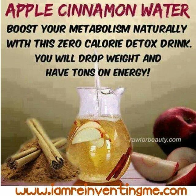 Apple Cinnamon Water - friend tried this swore it gave more energy - stopped bloating , detoxed - speed up metabolism . After a week I'm impressed how fast seems to be working . 1 sliced apple & teaspoon of cinnamon in a jug with a litre of water , it said use cold water & ice but I use boiling water & leave for a few hours then add the ice . add water 2 more times before throwing the apple out