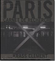 """Paris - carnet de recherche"". Et fotografisk billedværk."