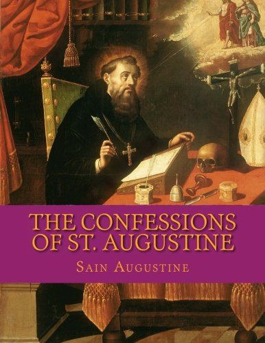 PDF DOWNLOAD The Confessions of St. Augustine Free PDF - ePUB - eBook Full Book Download Get it Free >> http://library.com-getfile.network/ebook.php?asin=1981264639 Free Download PDF ePUB eBook Full Book The Confessions of St. Augustine pdf download and read online