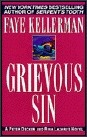 Grievous Sin  1993  Peter Decker and Rina Lazarus Series Book #6  Faye Kellerman
